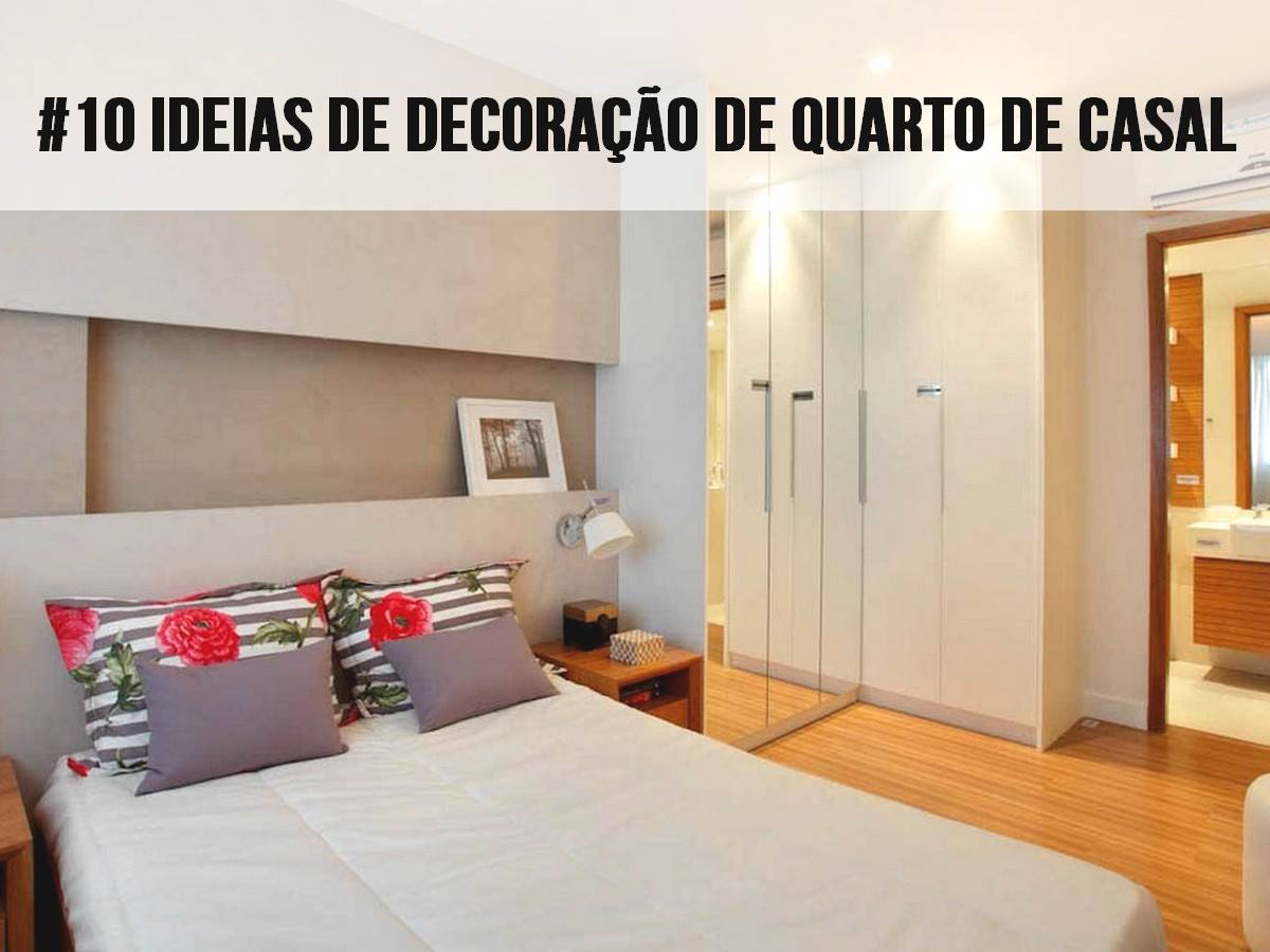 10 Ótimas ideias de decoração de quarto de casal #A52A26 1200 900