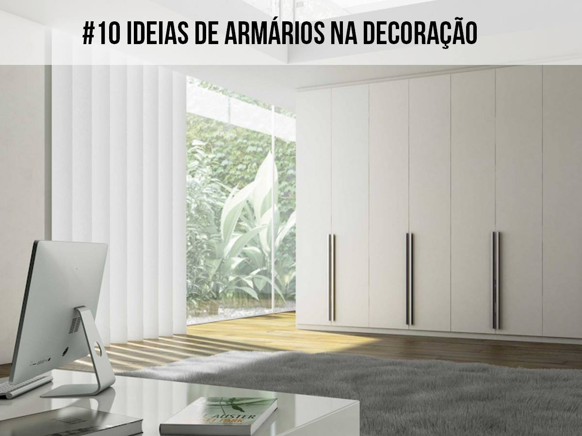 10 Ideias de armário na decoração
