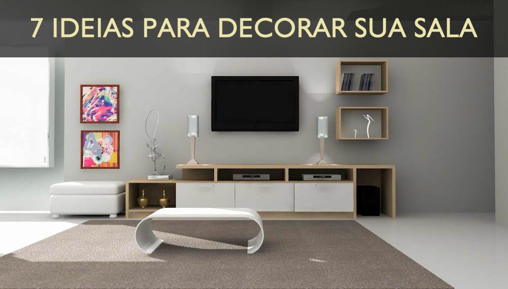 7 Ideias para decorar sua sala